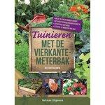 'Tuinieren met de vierkantemeterbak' - Mel Bartholomew