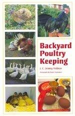 'Backyard Poultry keeping' - J.C. Jeremy Hobson