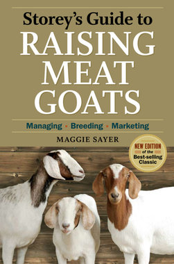 'Storey's Guide to Raising Meat Goats' - Maggie Sayer