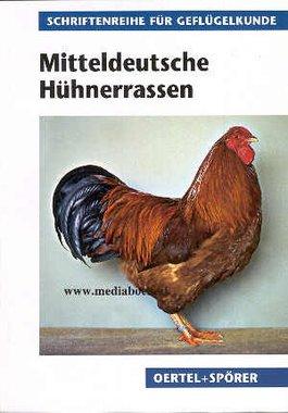 'Mitteldeutsche Hühnerrassen' - Armin Six