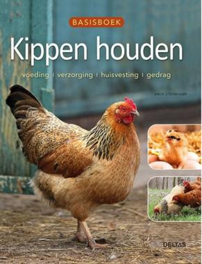 'Basisboek kippen houden' - Anja Steinkamp